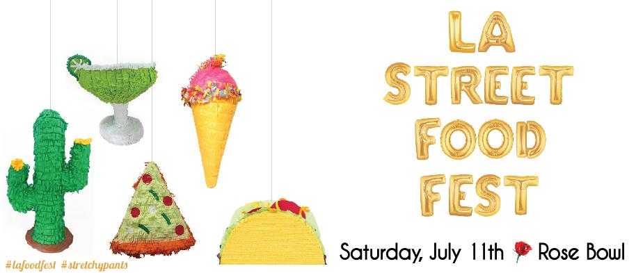 Get your stretchy pants on! It's LA Street Food Fest